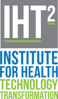 The Institute for Health Technology Transformation